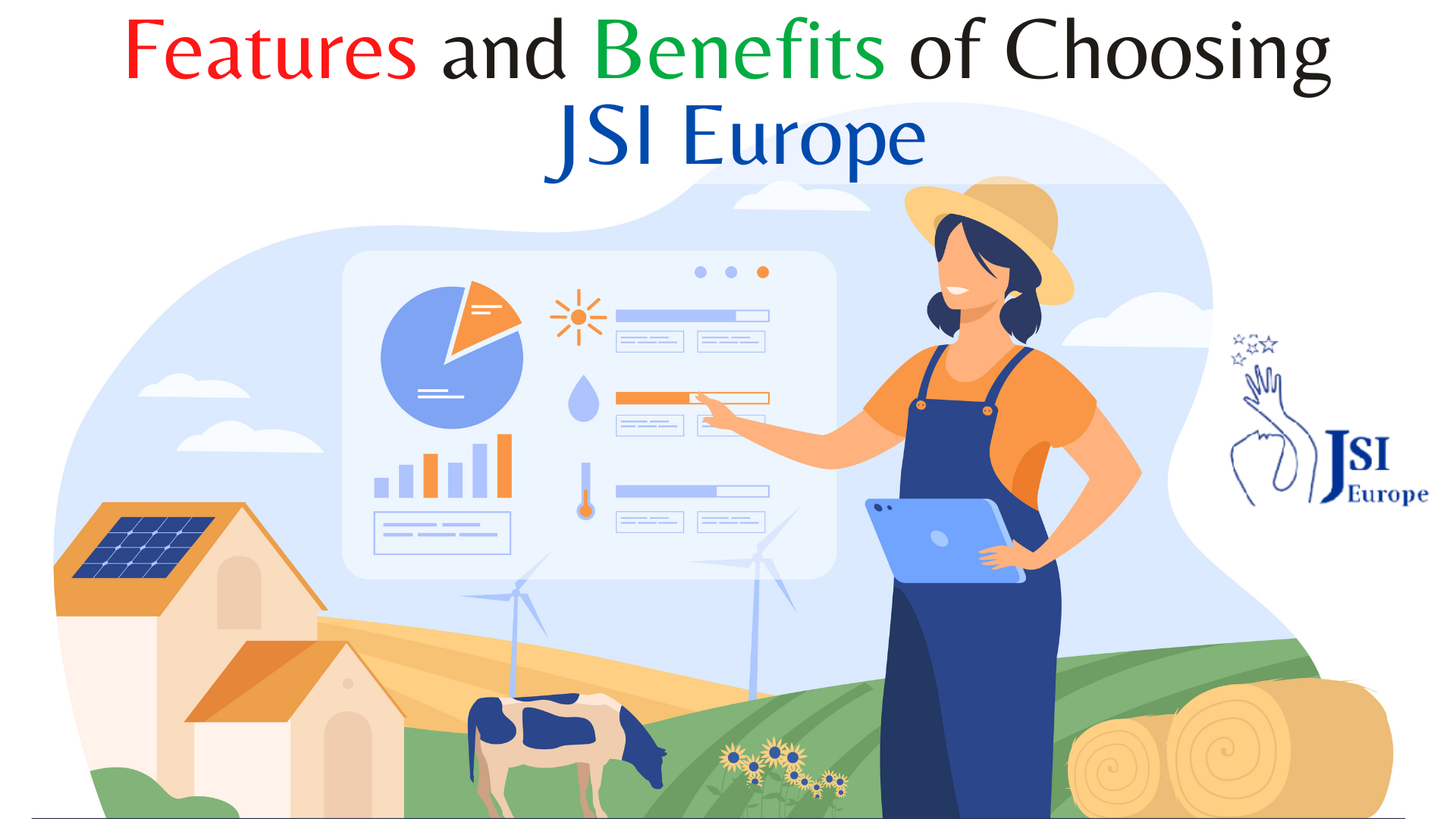 Features and Benefits of Choosing JSI Europe